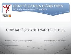 ACTIVITAT TÈCNICA DELEGATS FEDERATIUS 2019