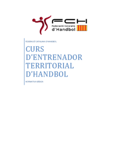 Informació General sobre el Curs d'Entrenador Territorial Català d'Handbol