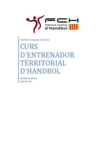 Informació General sobre el Curs d'Entrenador Territorial Català d'Handbol – ON LINE