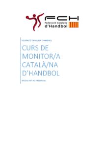 Informació General sobre el Curs de Nivell 1 – Monitor/a Català d'Handbol – ON LINE