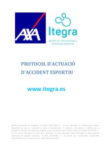 PROTOCOL D'ACTUACIÓ EN CAS D'ACCIDENT (ITEGRA)